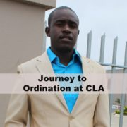 Journey to Ordination at CLA