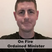 On Fire Ordained Minister