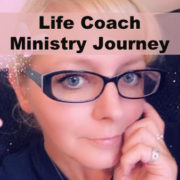 Life Coach Ministry Journey