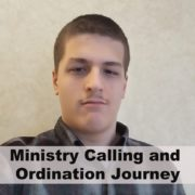 Ministry Calling and Ordination
