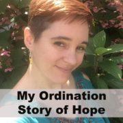 Ordination Story of Hope