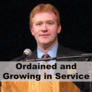 Ordained and Growing in Service