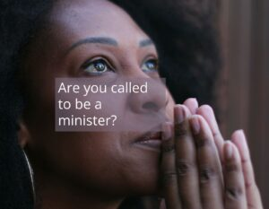 Am I called to be a minister?